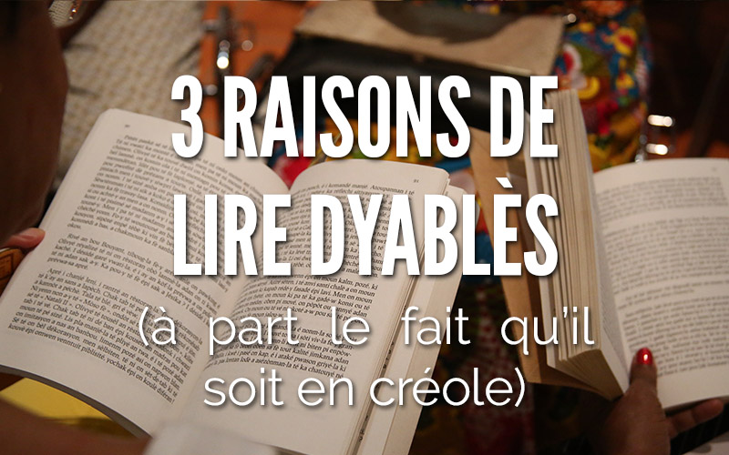 3 raisons de lire Dyablès