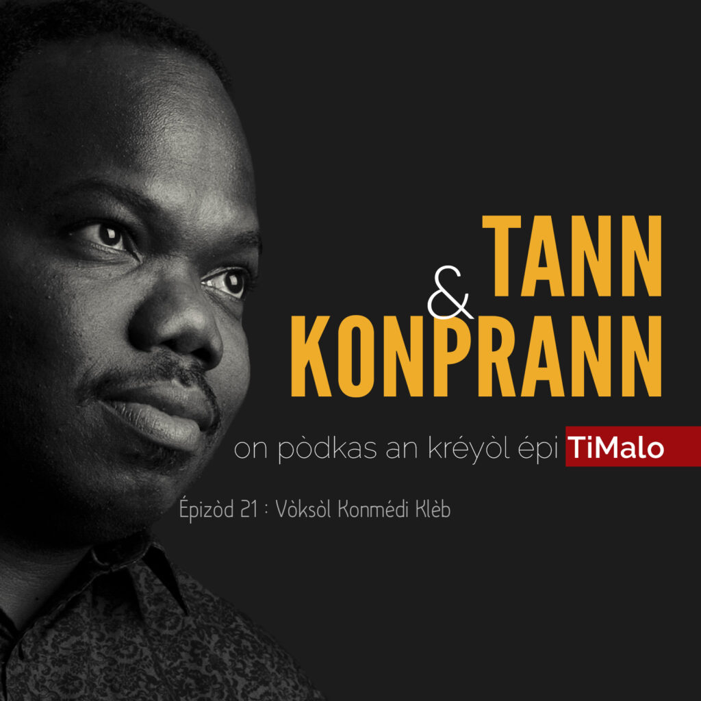 Tann & Konprann, épizòd 21